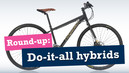 Round Up: Do-it-all hybrids